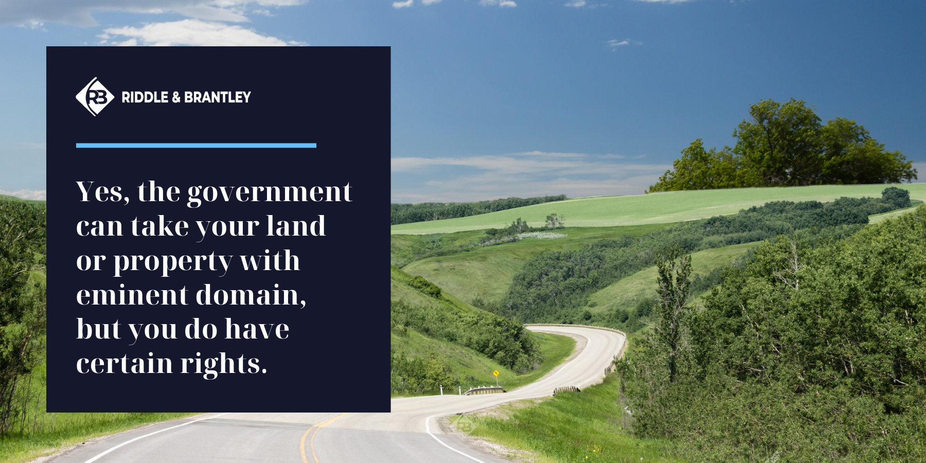 What Is Eminent Domain Can The Government Really Take My Land