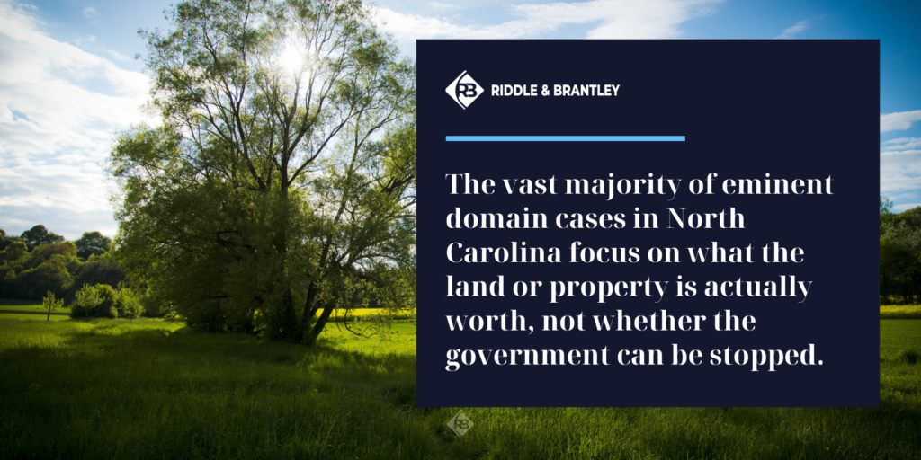 Can the Government Take My Land in North Carolina - Riddle & Brantley