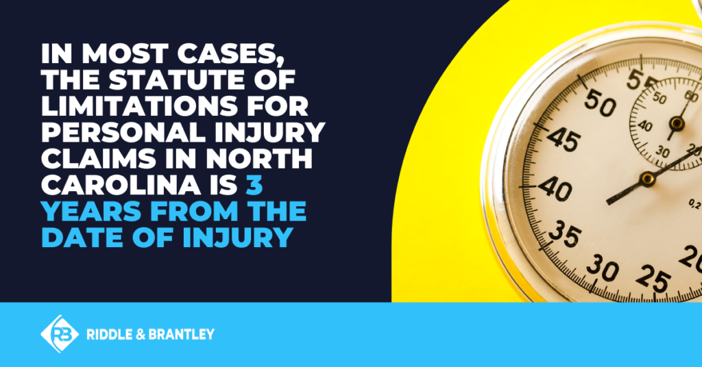 How Long Do I Have to File a Personal Injury Claim in North Carolina