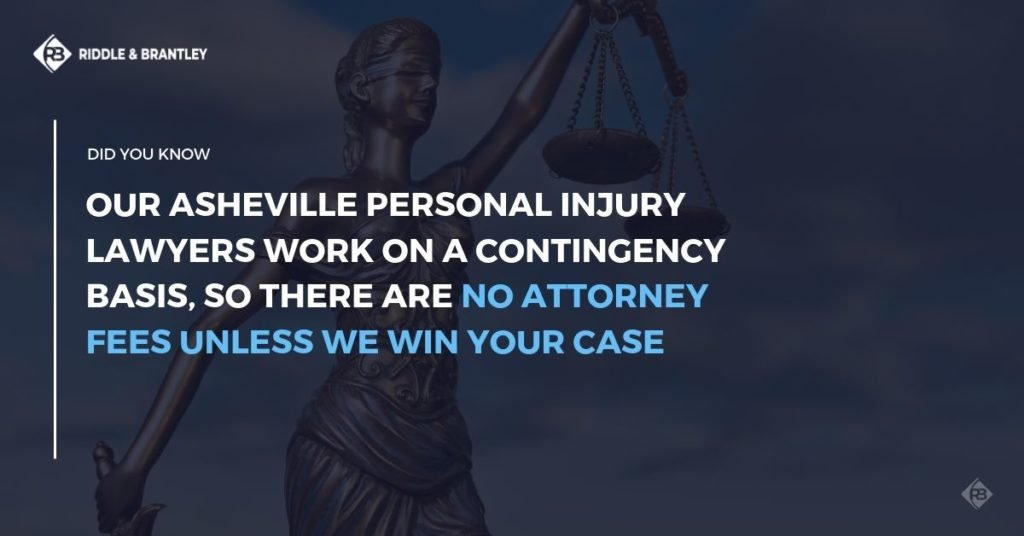 Asheville NC Personal Injury Lawyer - No Fee Unless We Win - Riddle & Brantley