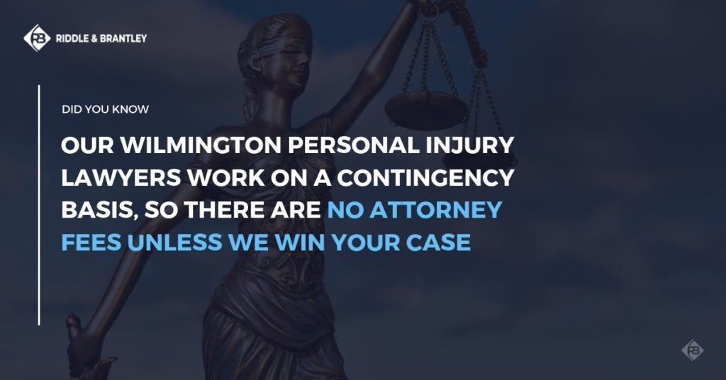 Wilmington NC Personal Injury Lawyer - No Fee Unless We Win - Riddle & Brantley