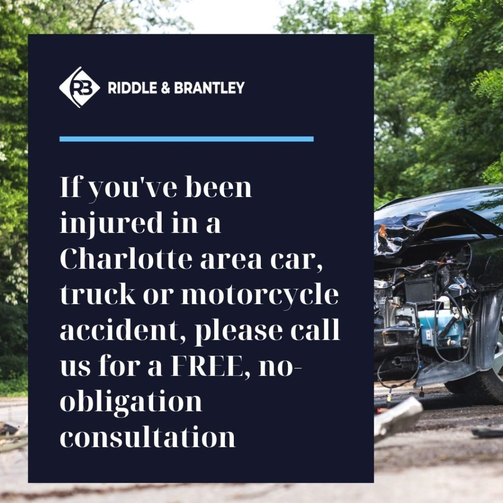 Contact Our Car Accident Attorneys with Experience in Charlotte for a FREE Case Review - Riddle & Brantley (1)