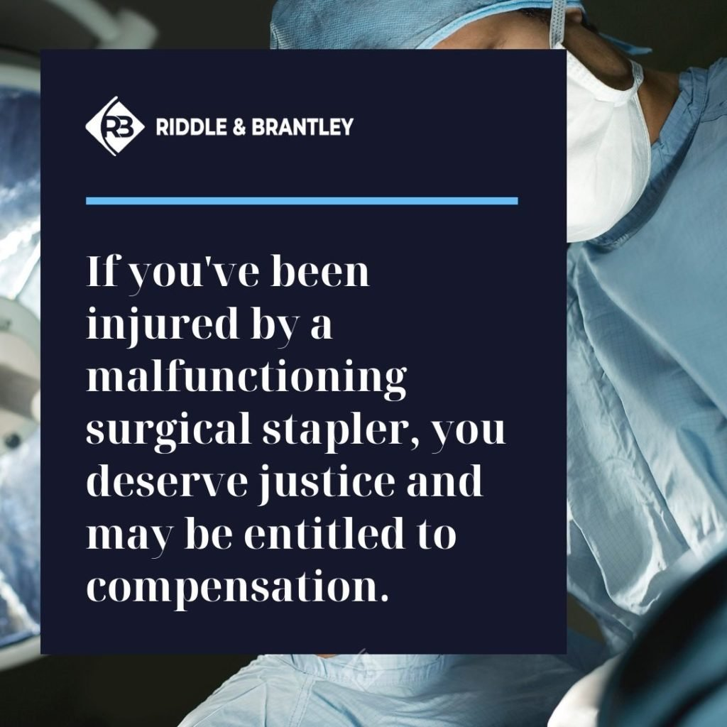 Surgical Staple and Ethicon Lawsuits - Riddle & Brantley