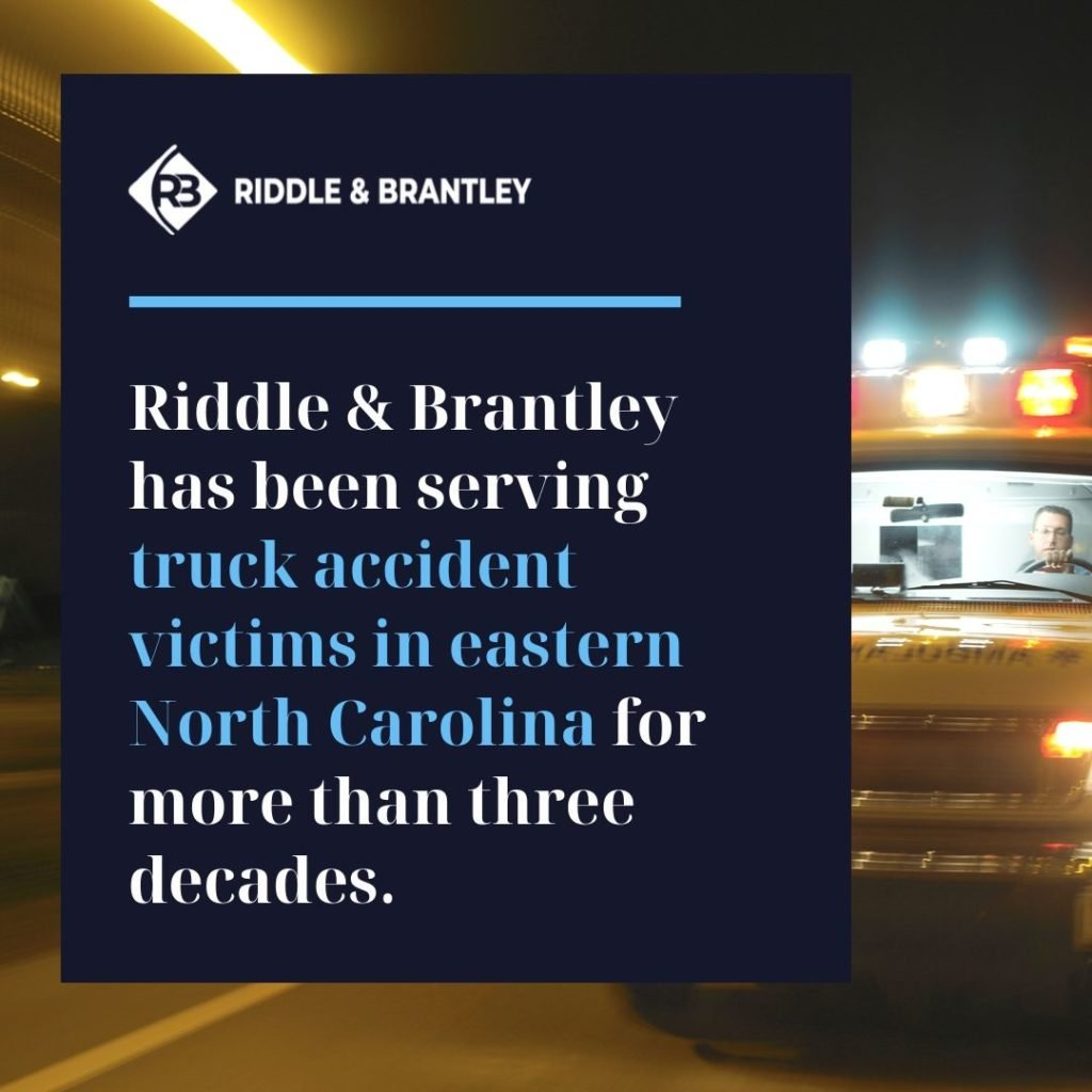 NC Truck Accident Attorney Serving Rocky Mount - Riddle & Brantley