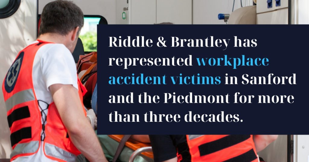 Work Injury Lawyers Serving Sanford NC - Riddle & Brantley