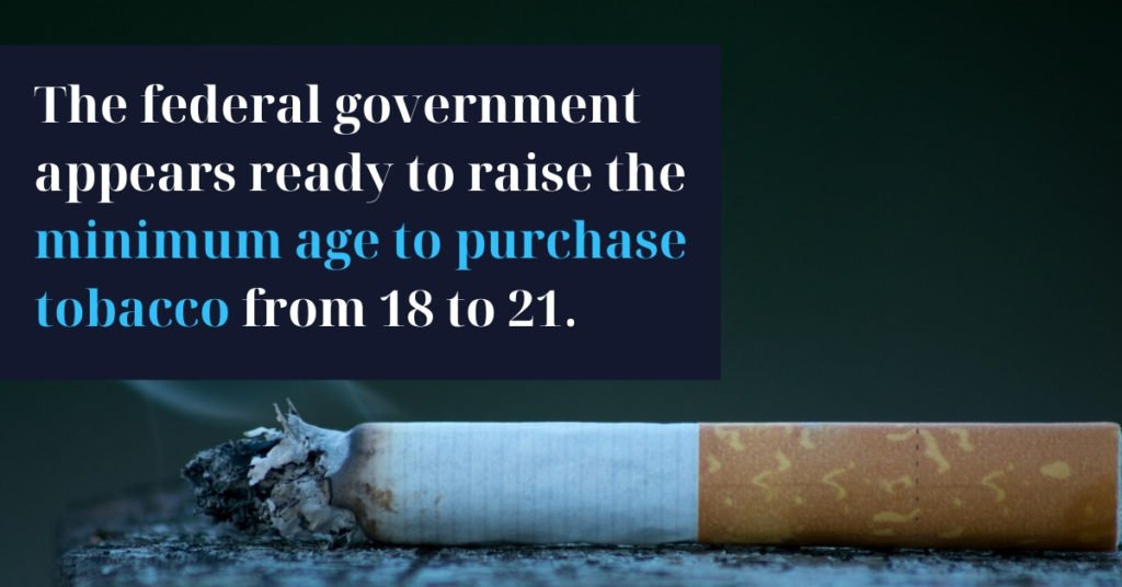 US Government to Raise Minimum Age to Buy Tobacco