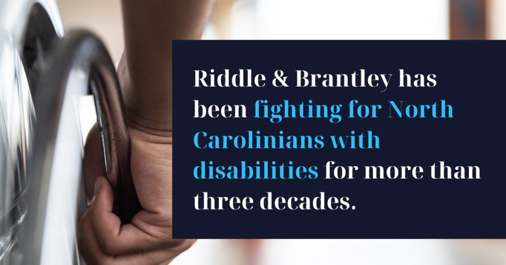 North Carolina Disability Lawyer - Riddle & Brantley