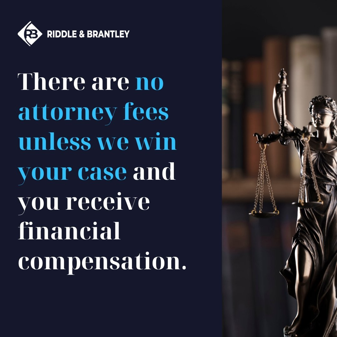 No Attorney Fees Unless We Win Your Case - Riddle & Brantley