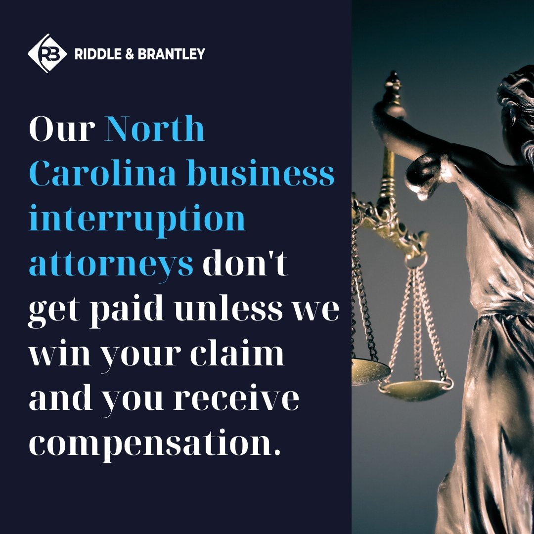 North Carolina Business Interruption Claim Lawyers - Riddle & Brantley