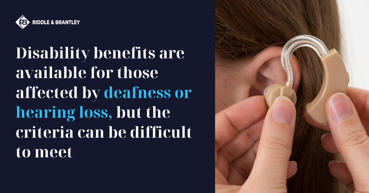 Disability for Deafness and Hearing Loss - Riddle & Brantley NC Disability Lawyers