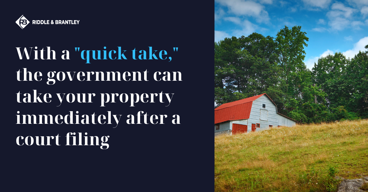 What is a Quick Take in Eminent Domain - NC Eminent Domain Lawyers - Riddle & Brantley