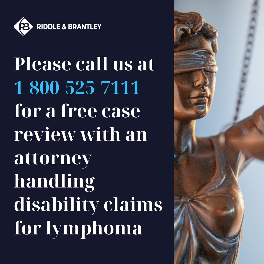 Disability Lawyer Handling Claims for Lymphoma - Riddle & Brantley in NC