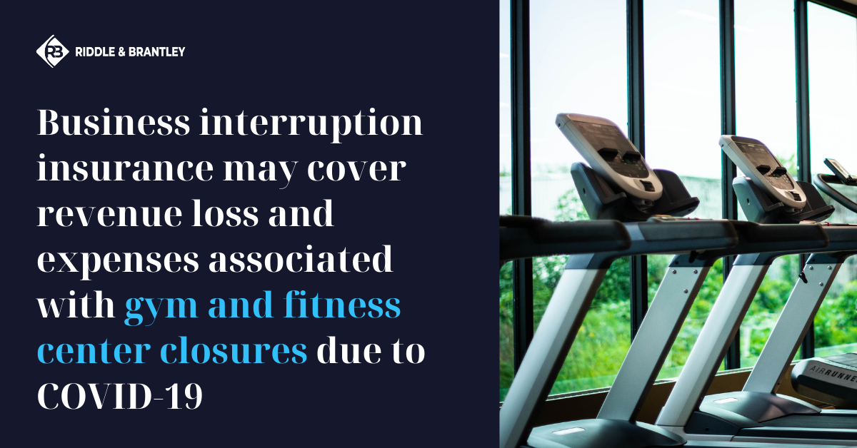 Business Interruption Claim for Gym or Fitness Business in North Carolina - Riddle & Brantley