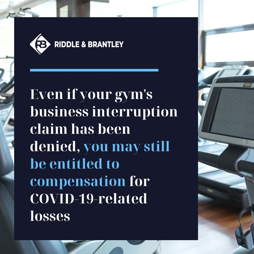 Gym Business Interruption Claim for Coronavirus - Riddle & Brantley