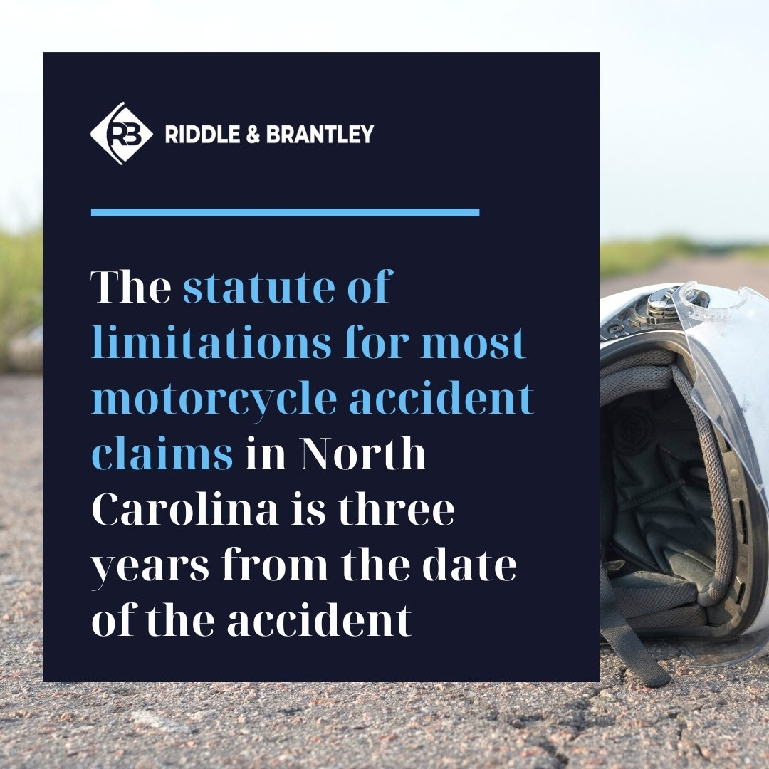 Statute of Limitations for Motorcycle Accident Claims in North Carolina - Riddle & Brantley
