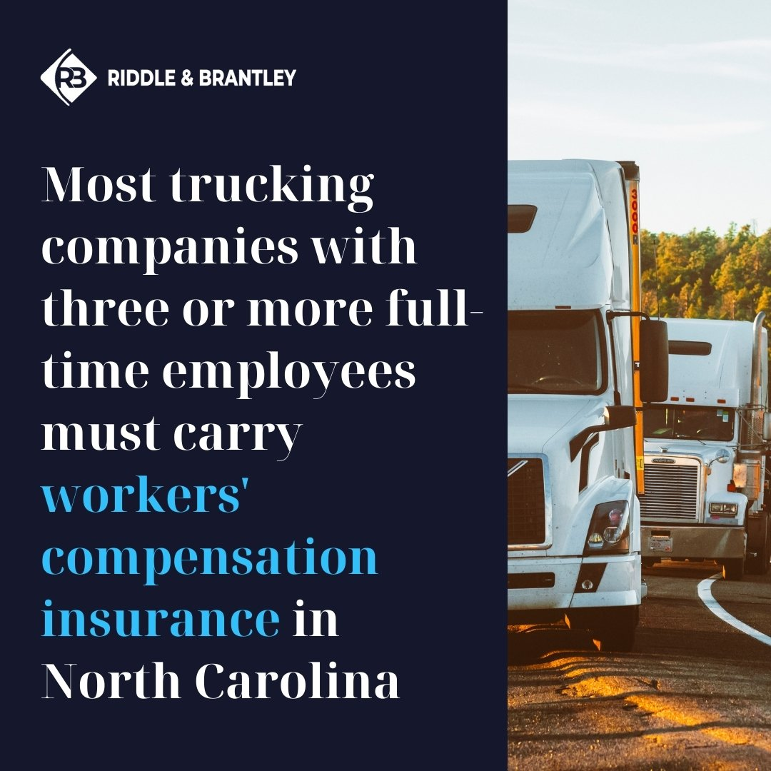 Workers Compensation for Truck Drivers in North Carolina - Riddle & Brantley