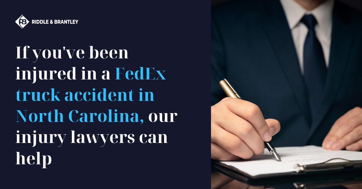 FedEx Truck Accident Lawyer in North Carolina - Riddle & Brantley
