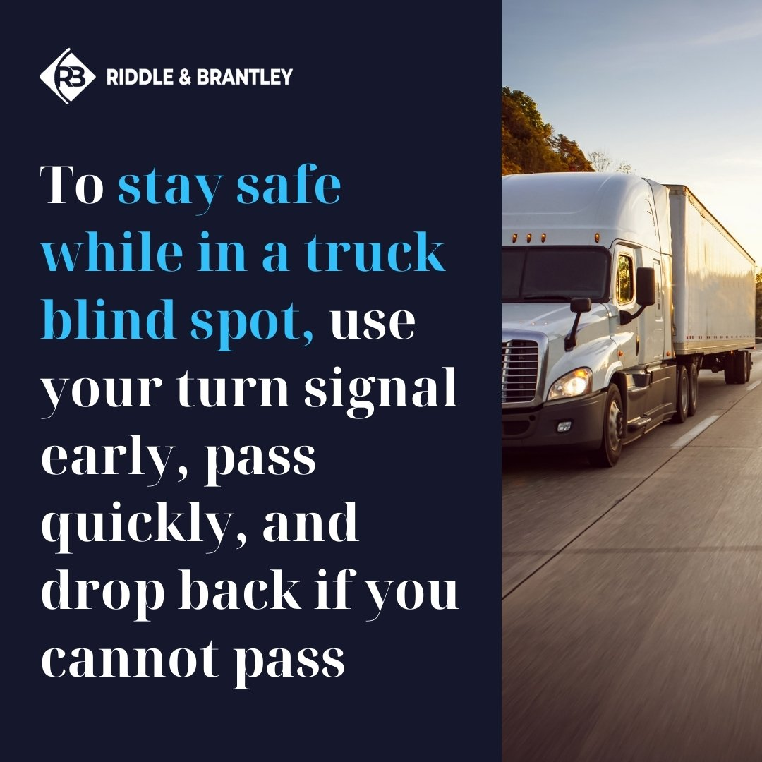 How to Stay Safe in a Truck Blind Spot - Riddle & Brantley