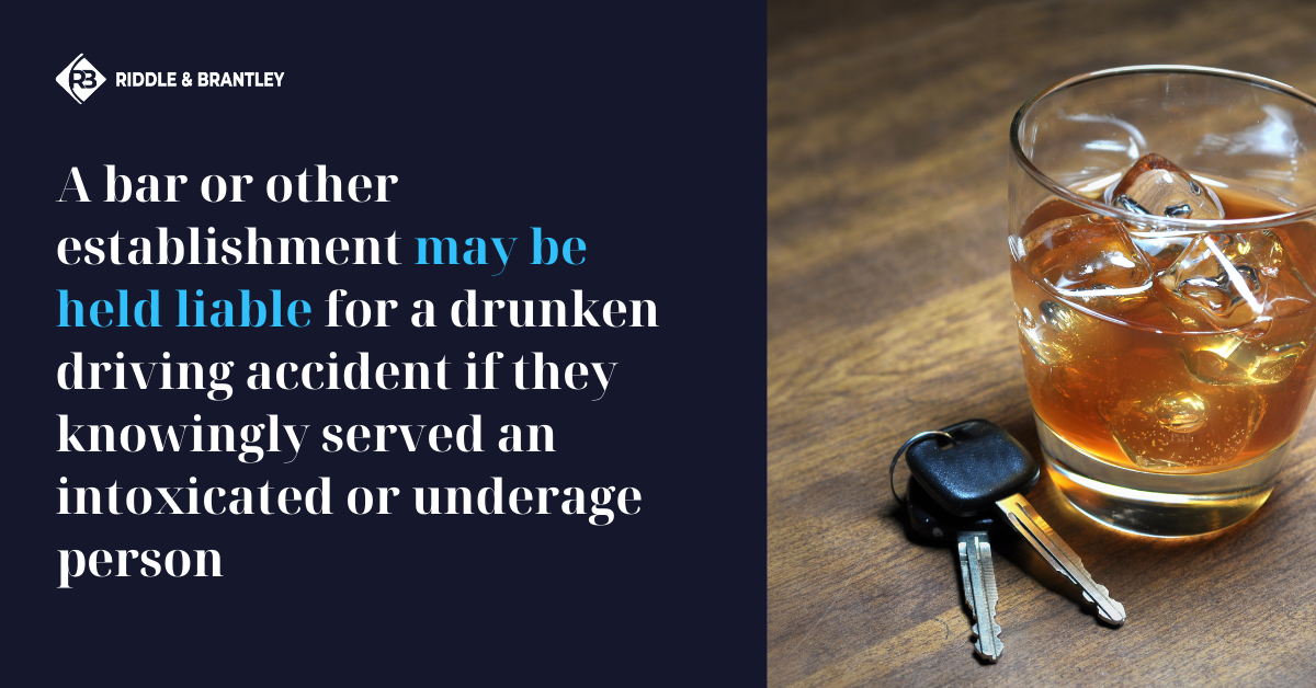 When Are Bars Liable for an Accident Caused by a Drunk Driver - Riddle & Brantley