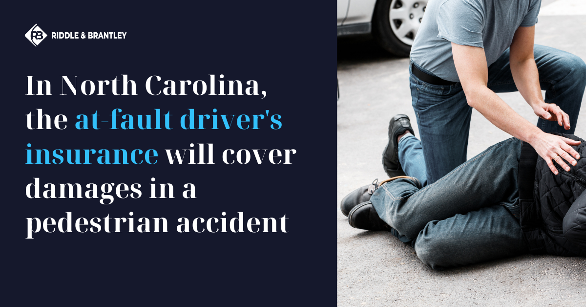 Does Car Insurance Cover Pedestrian Accidents in North Carolina - Riddle & Brantley