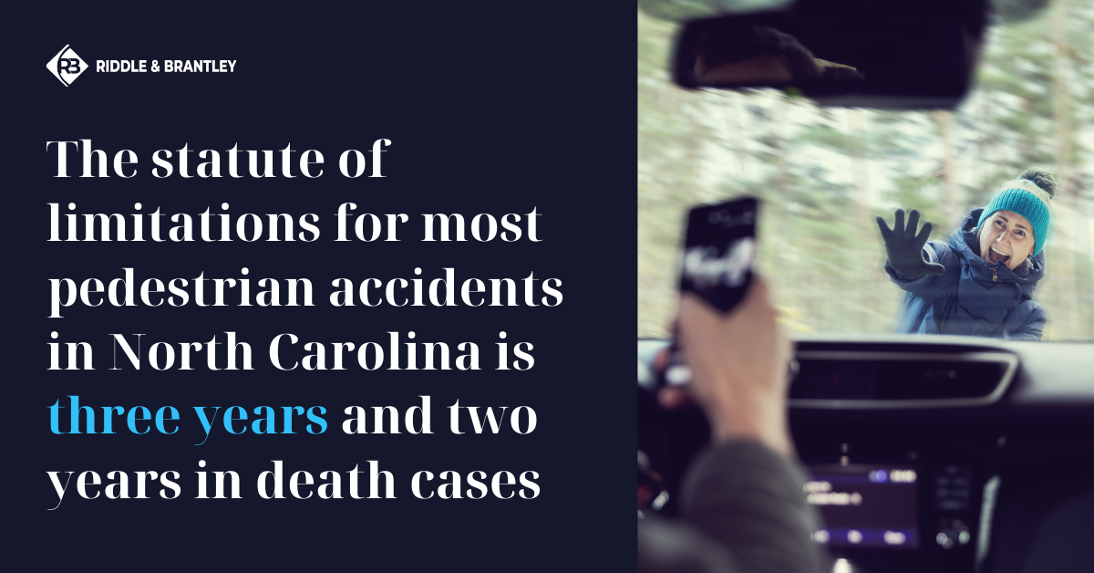 How Long Do I Have to File a Pedestrian Accident Claim in North Carolina - Riddle & Brantley