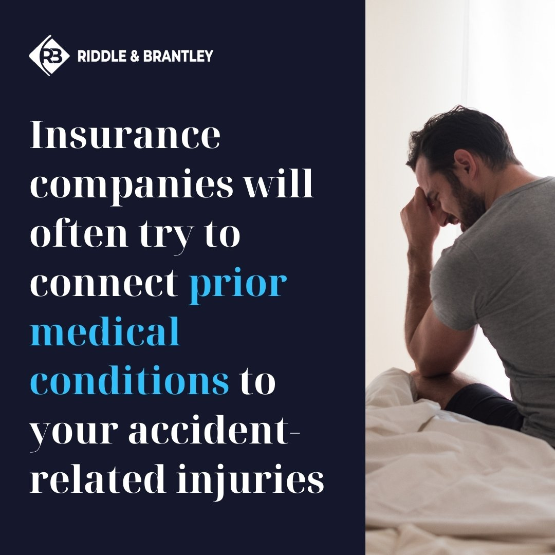 Insurance Companies and Prior Medical Conditions in Injury Claims - Riddle & Brantley