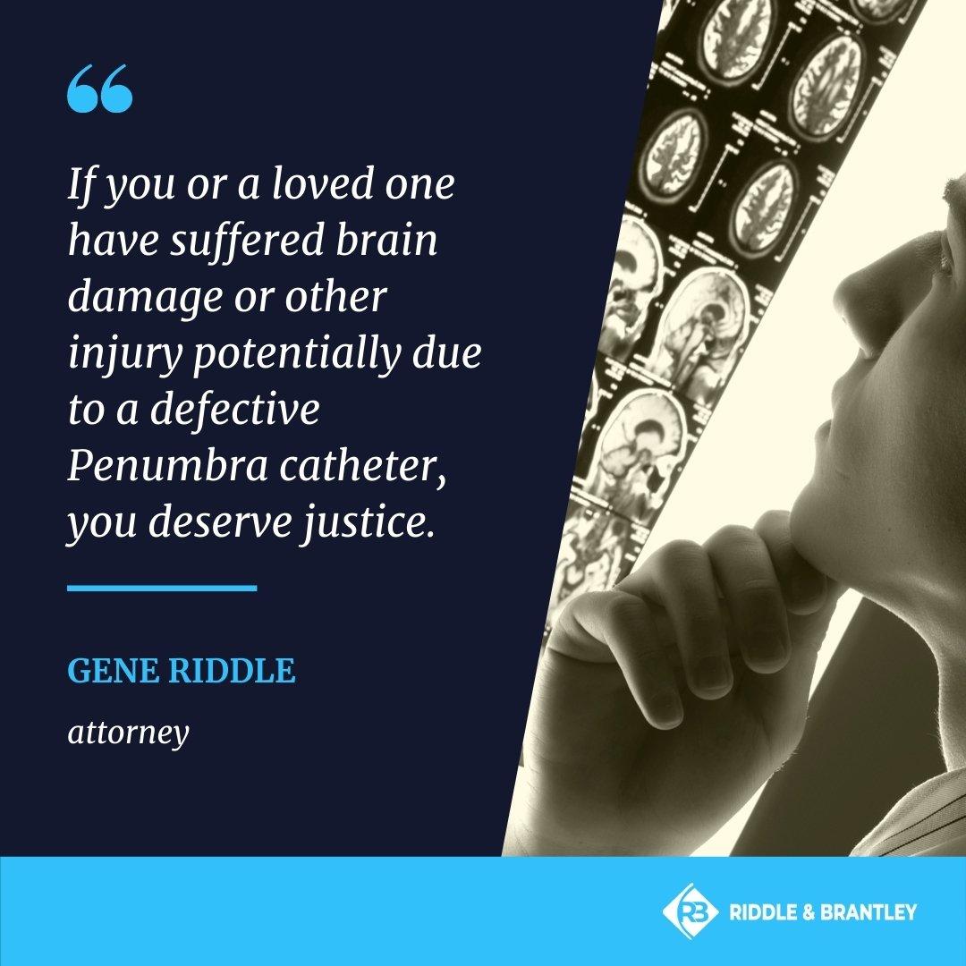 Penumbra Brain Injury Lawsuit Lawyers - Riddle & Brantley