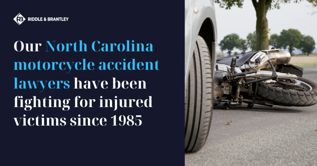 North Carolina Motorcycle Accident Lawyer | Riddle & Brantley