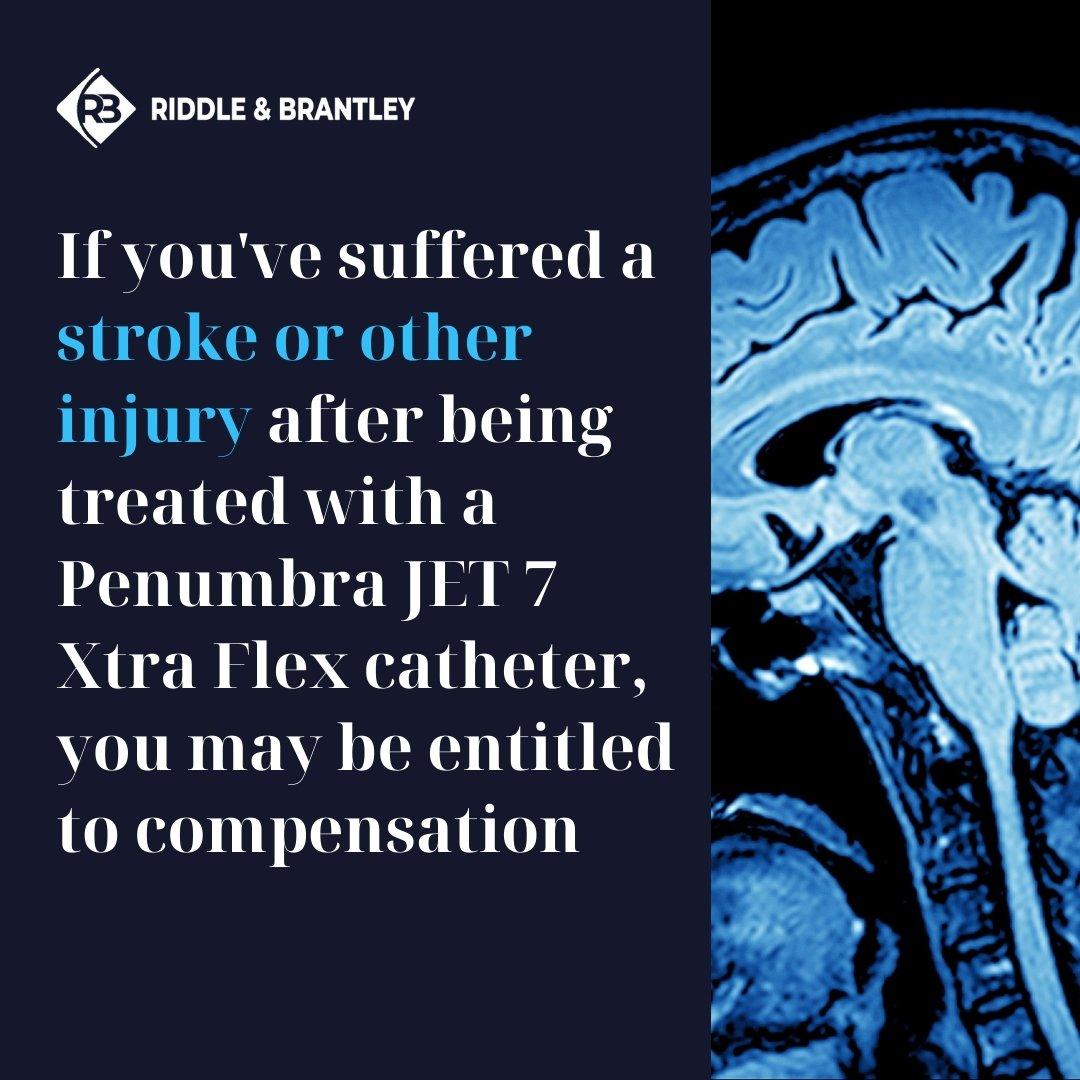 Penumbra Stroke Lawsuit - Riddle & Brantley Penumbra Catheter Lawyers