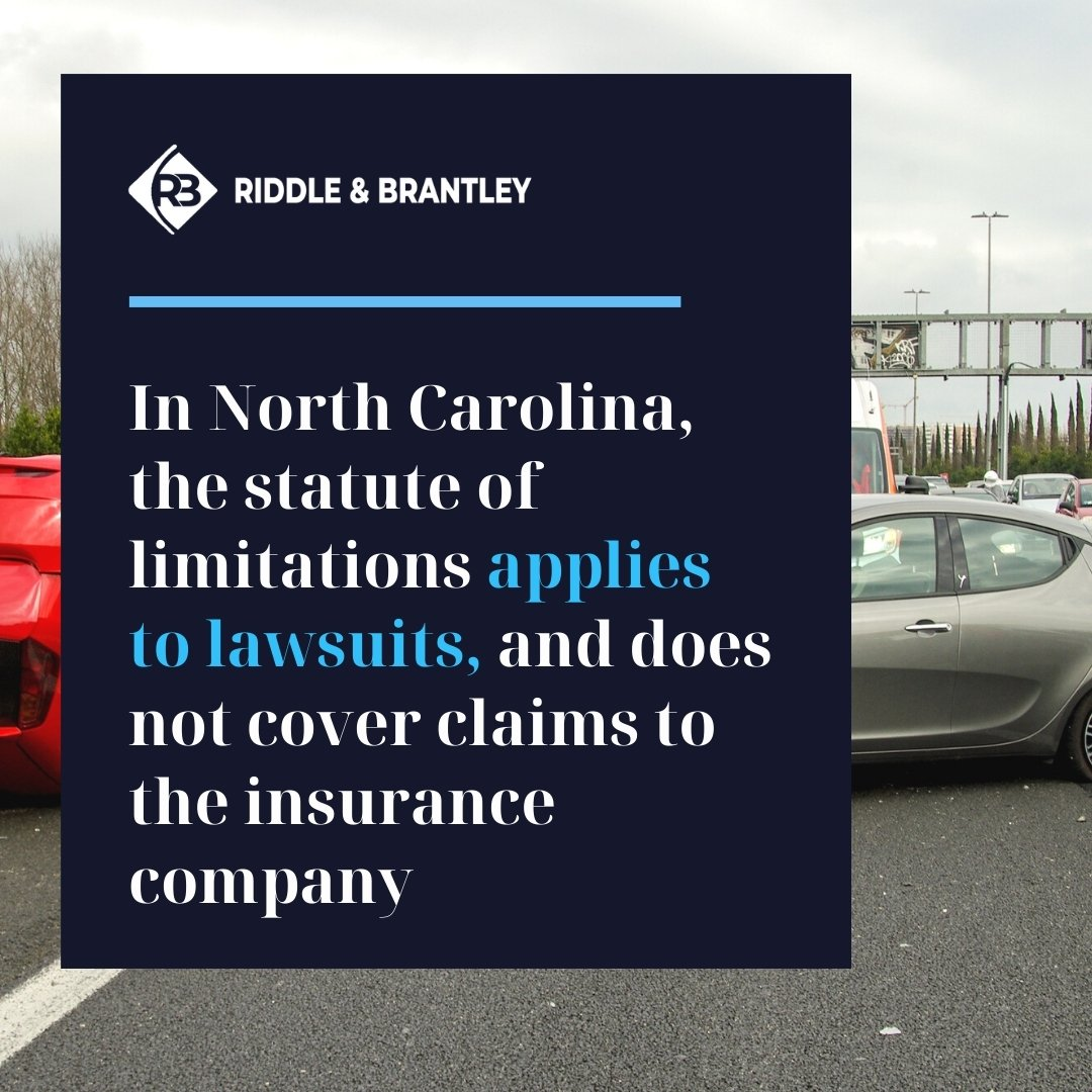 Time Limit for Filing a Car Accident Insurance Claim in North Carolina - Riddle & Brantley