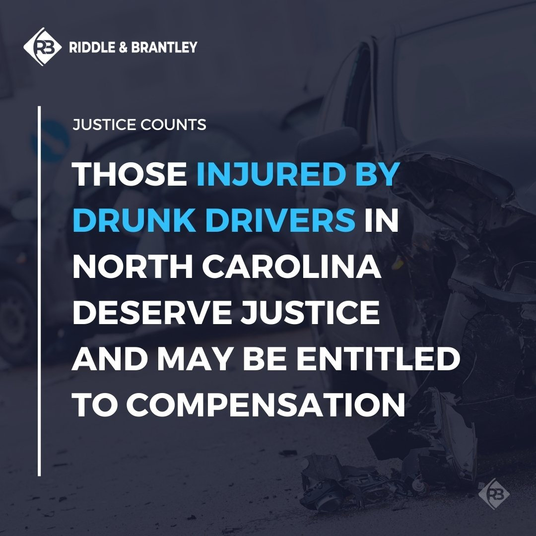 Justice for Drunk Driving Accident Injury Victims in North Carolina - Riddle & Brantley