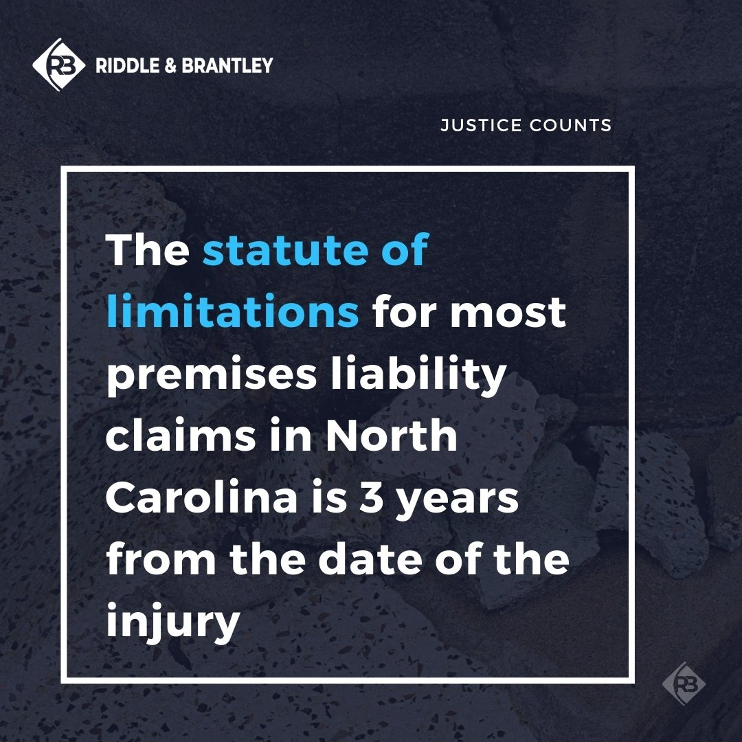 Statute of Limitations for Premise Liability Cases in North Carolina - Riddle & Brantley