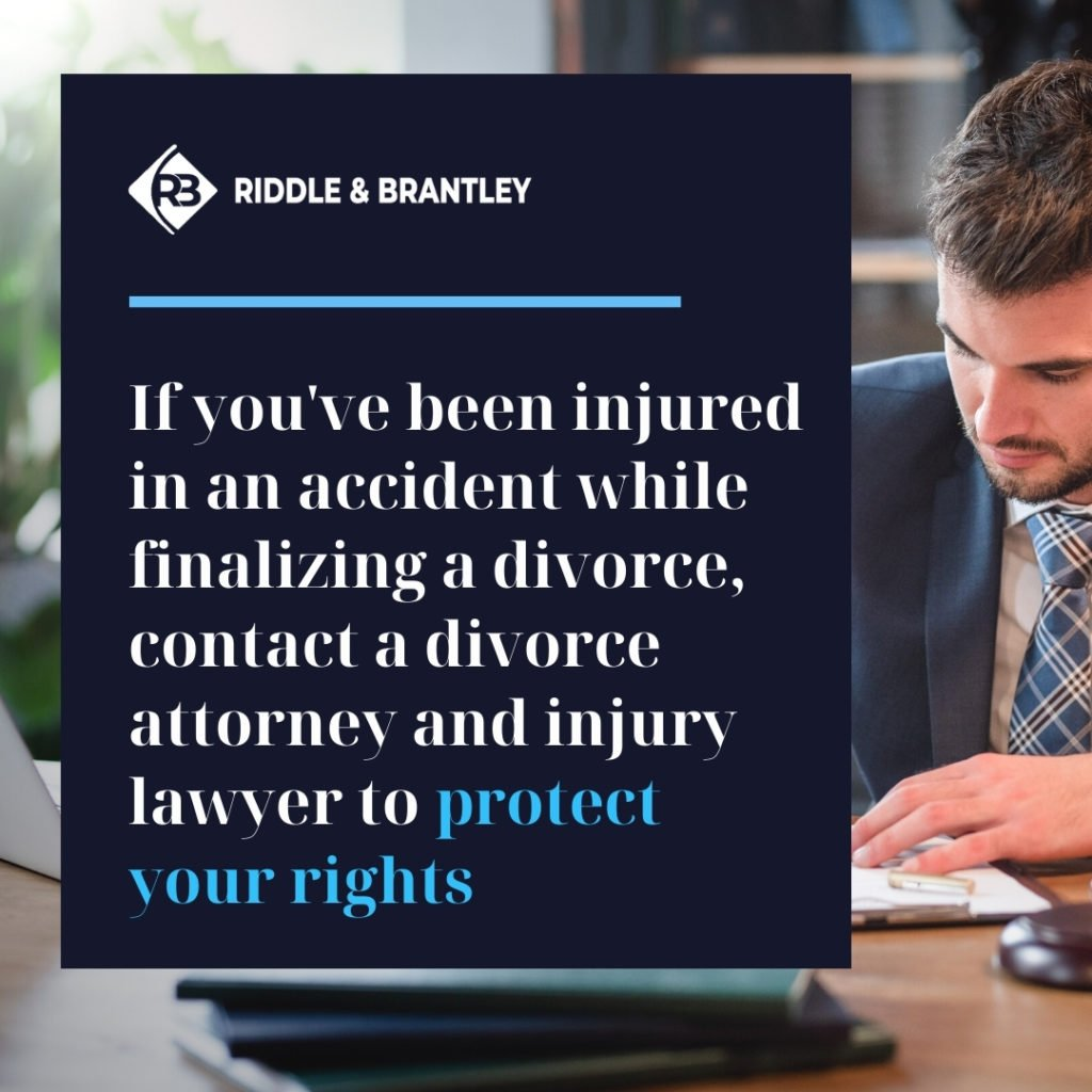 Personal Injury Claim While Getting a Divorce - Riddle & Brantley