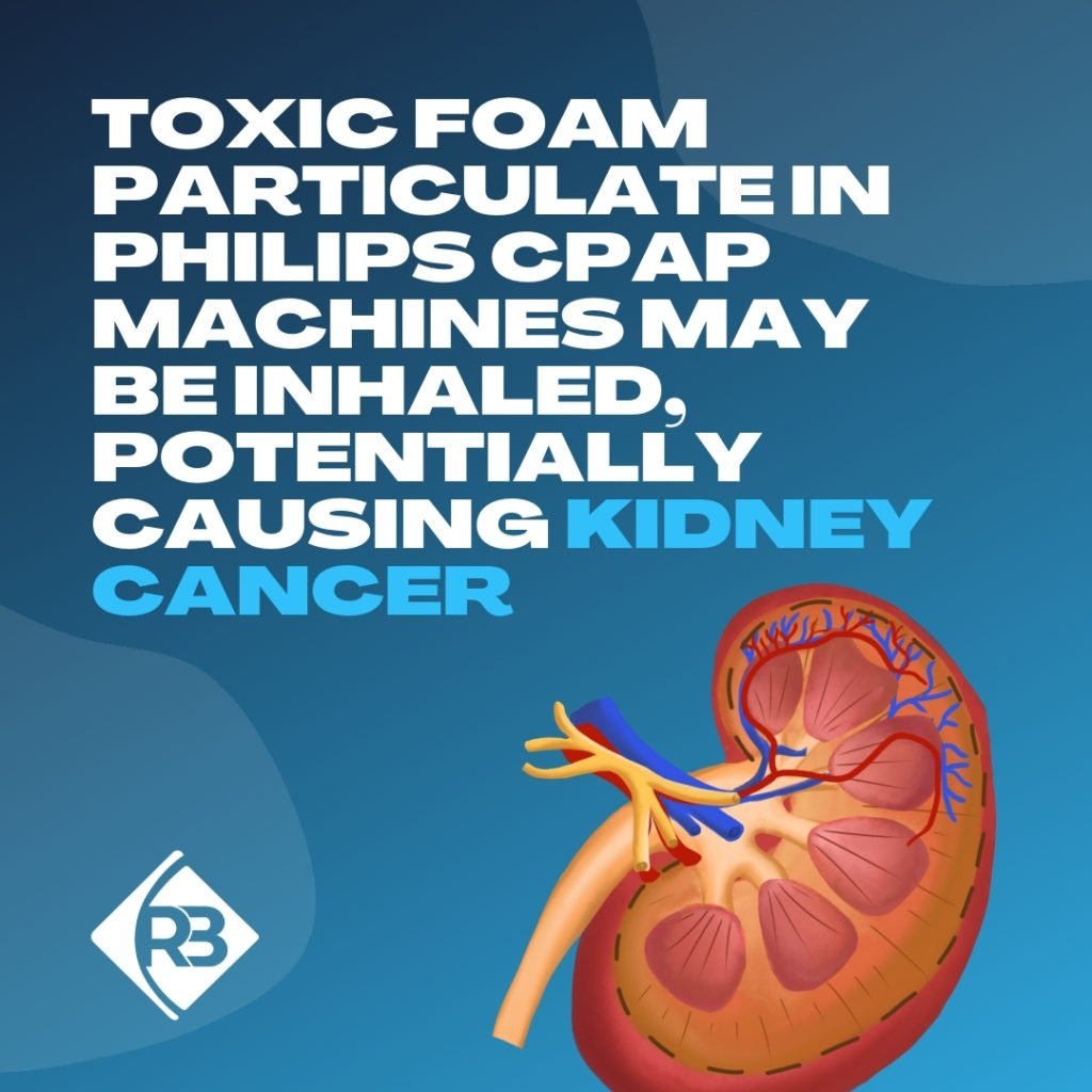 Can CPAP Machines Cause Kidney Cancer - Riddle & Brantley