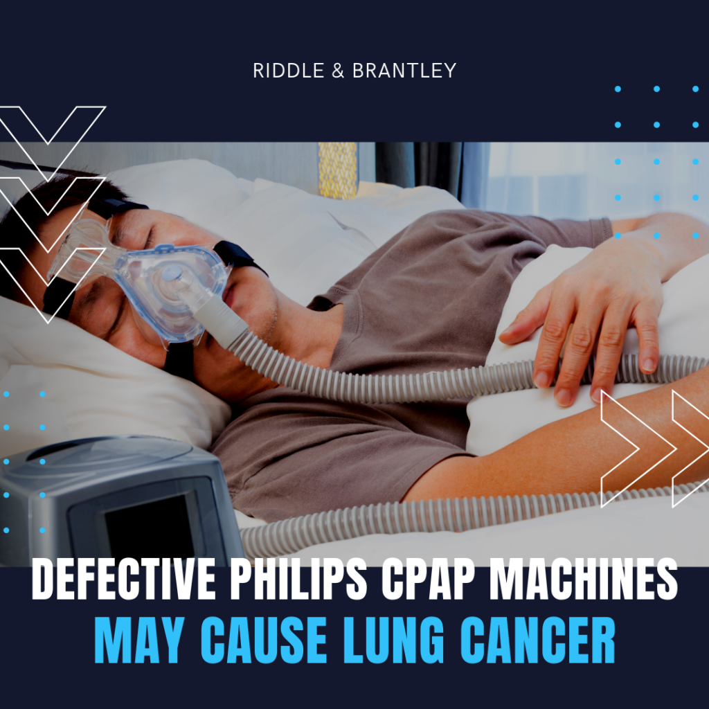 Do CPAP Machines Cause Lung Cancer - Riddle & Brantley